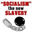 SOCIALISME NEW SLAVERY,