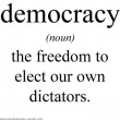 democracy-freedom-for-your-own-dictators ZONDER PLAATJE