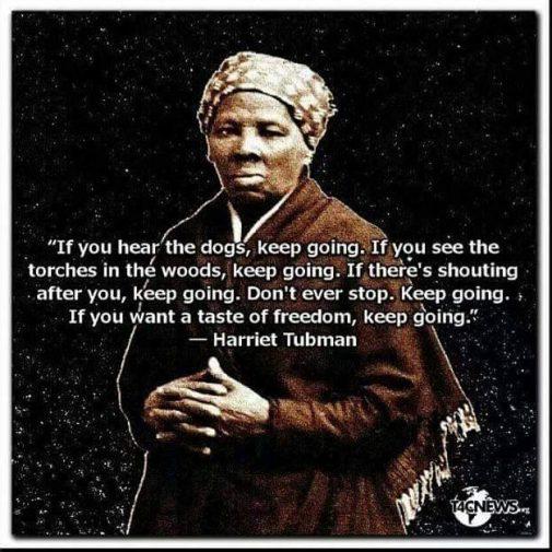 Keep_going_harriet_tubman